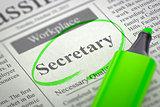 Job Opening Secretary.