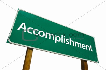 Accomplishment - Road Sign.