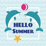Hello Summer card with playing dolphins