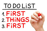 First Things First To Do List