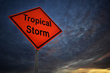 Tropical Storm warning road sign