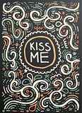 Kiss me. Hand drawn vintage print with decorative outline orname