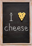 I love cheese.
