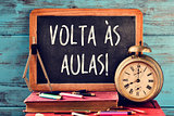 text volta as aulas, back to school in portuguese