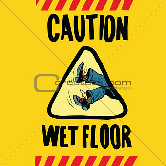 caution wet floor feet men