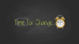 time for change concept with blackboard text poster with alarm clock vector graphic