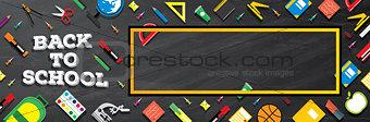 Back to school. School supplies on blackboard background.