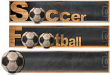 Soccer and Football - Three Banners isolated