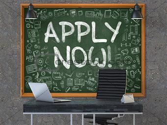 Apply Now on Chalkboard in the Office.