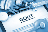GOUT Diagnosis. Medical Concept. Composition of Medicaments.