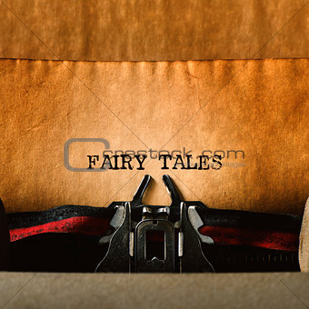 old typewriter and text fairy tales