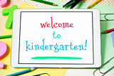 text welcome to kindergarten in a tablet