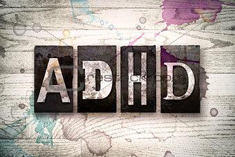ADHD Concept Metal Letterpress Type