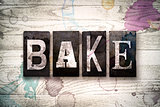 Bake Concept Metal Letterpress Type