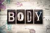 Body Concept Metal Letterpress Type