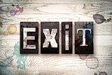 Exit Concept Metal Letterpress Type