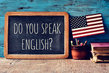 question do you speak English? in a chalkboard