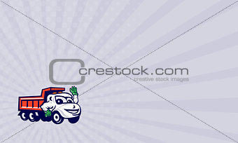 Business card Dump Truck Waving Cartoon