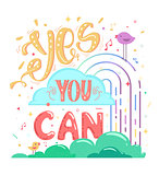 Motivation yes you can, colorful poster