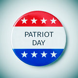 pin button with the text patriot day