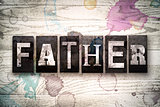 Father Concept Metal Letterpress Type
