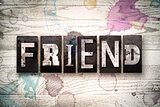 Friend Concept Metal Letterpress Type