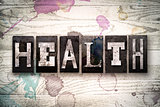 Health Concept Metal Letterpress Type