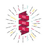 You and me. Inspirational vector illustration, motivational quotes flat poster
