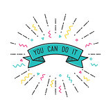 You can do it. Inspirational vector illustration, motivational quotes flat