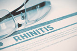 Diagnosis - Rhinitis. Medical Concept. 3D Illustration.