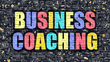 Business Coaching Concept. Multicolor on Dark Brickwall.