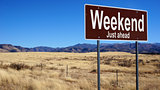 Weekend brown road sign