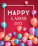 Happy Labor Day Card with Balloons and White Frame.