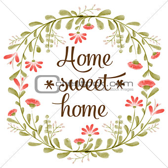 """Home sweet home"" background with delicate watercolor flowers"