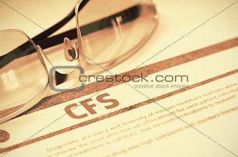 CFS - Printed Diagnosis. Medicine Concept. 3D Illustration.