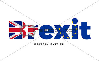 BREXIT - Britain exit from European Union on Referendum.