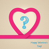 Pink heart valentine greeting card with scribbled question mark