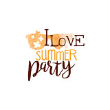 I Love Summer Party Message Watercolor Stylized Label