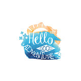 Hello Adventure Message Watercolor Stylized Label