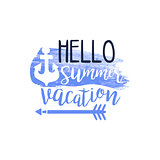 Hello Summer Vacation Message Watercolor Stylized Label