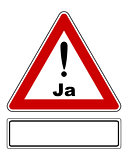 Attention sign Ja with exclamation mark and added sign