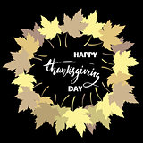 Happy Thanksgiving with text greeting and autumn leaves frame. Vector illustration EPS 10.