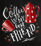 Poster coffee friend chalk