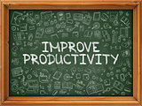 Improve Productivity - Hand Drawn on Green Chalkboard.