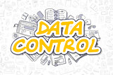 Data Control - Doodle Yellow Word. Business Concept.
