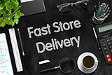 Fast Store Delivery on Black Chalkboard. 3D Rendering.