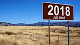 2018 Just Ahead brown road sign