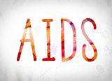 AIDS Concept Watercolor Word Art