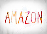 Amazon Concept Watercolor Word Art