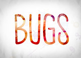 Bugs Concept Watercolor Word Art
